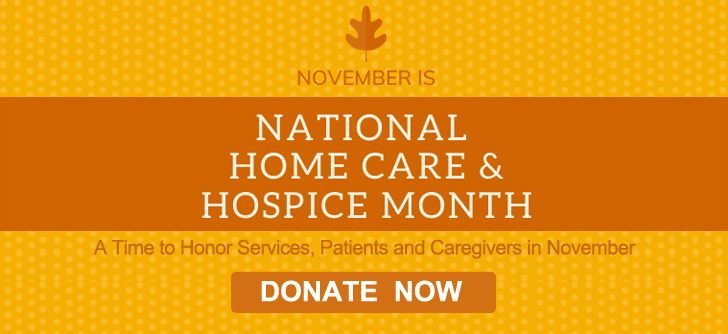 November is National Home Care & Hospice Month
